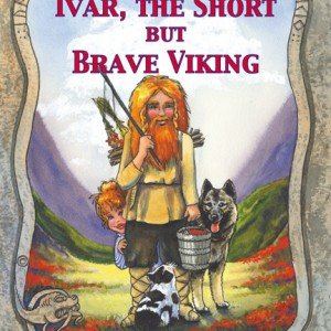 Ivar The Short But Very Brave Viking